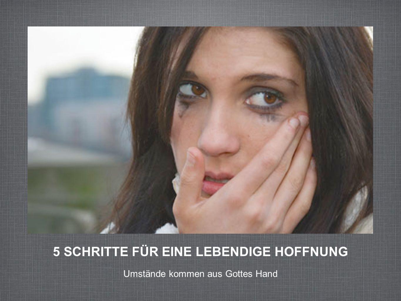 5 SCHRITTE FÜR EINE LEBENDIGE HOFFNUNG