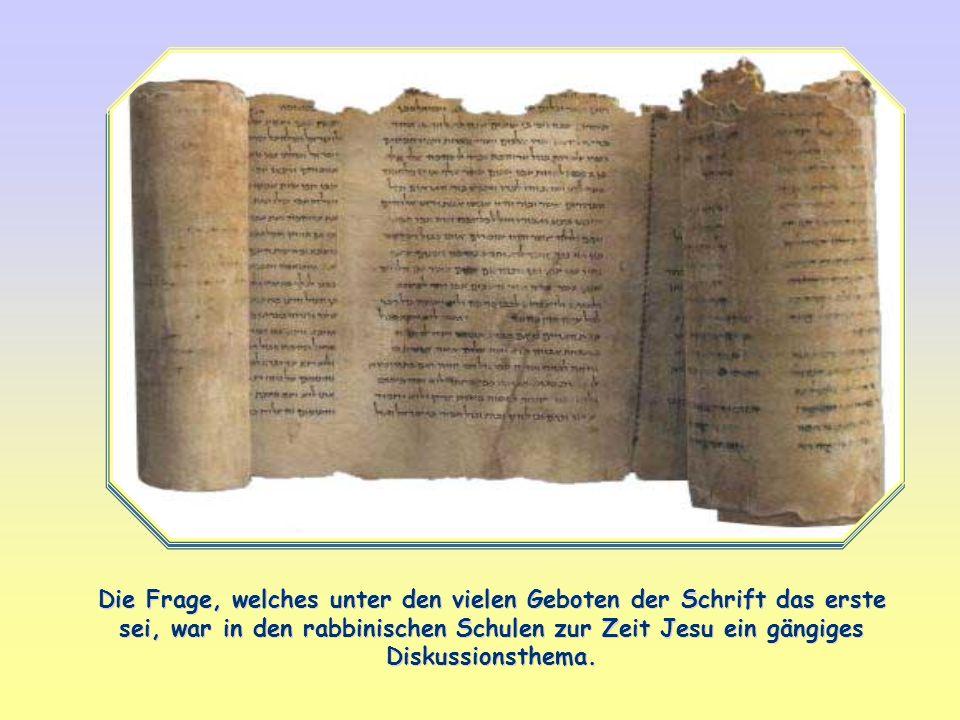 Die Frage, welches unter den vielen Geboten der Schrift das erste sei, war in den rabbinischen Schulen zur Zeit Jesu ein gängiges Diskussionsthema.