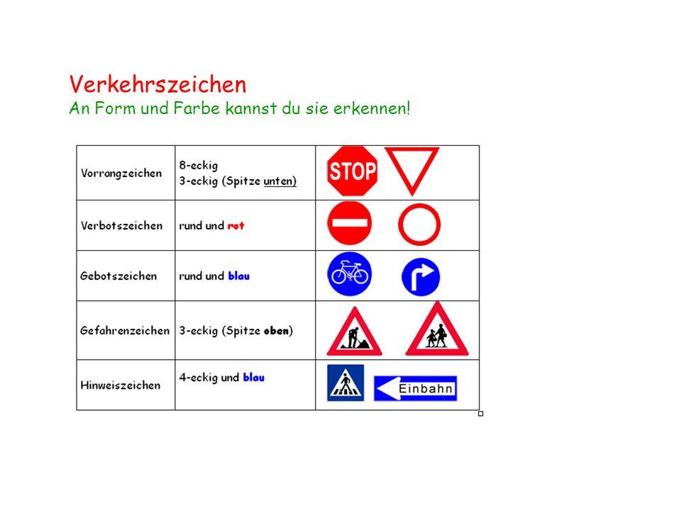 Verkehrszeichen An Form und Farbe kannst du sie erkennen!