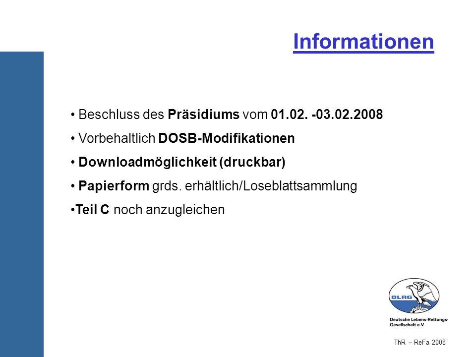 Informationen Beschluss des Präsidiums vom 01.02. -03.02.2008