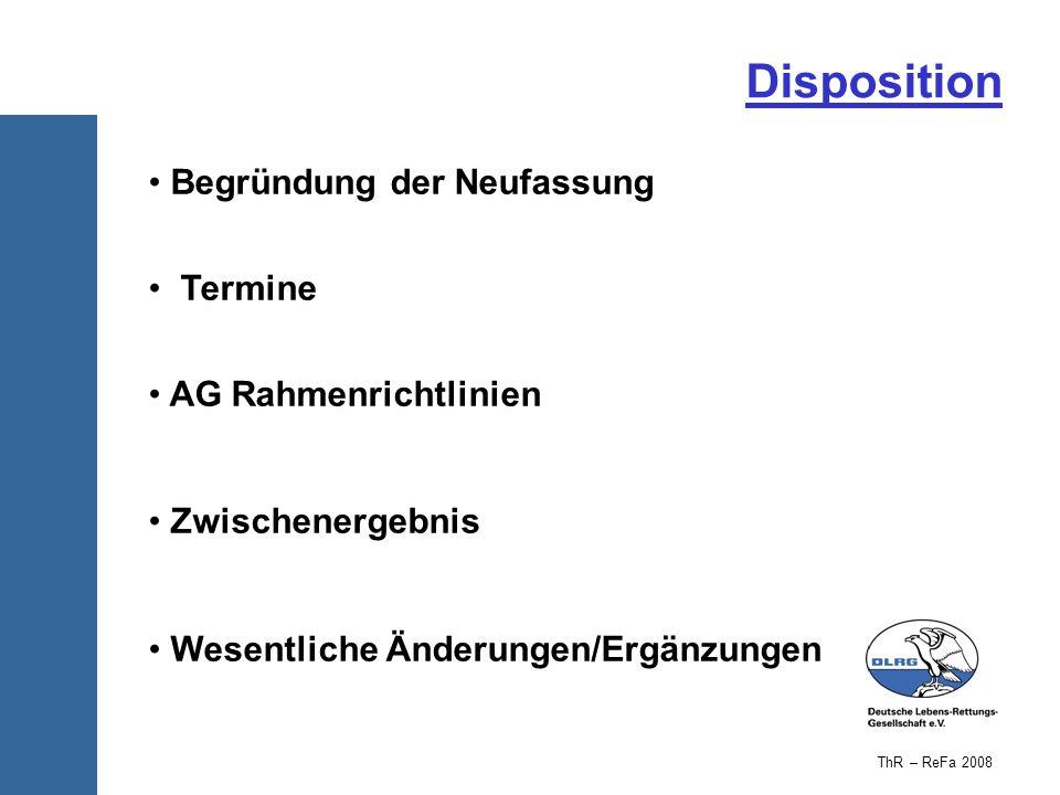 Disposition Begründung der Neufassung Termine AG Rahmenrichtlinien