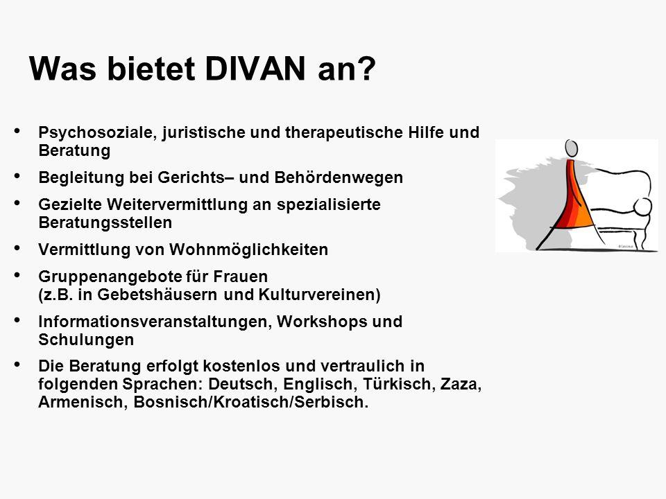 bla bla bla Was bietet DIVAN an Psychosoziale, juristische und therapeutische Hilfe und Beratung.