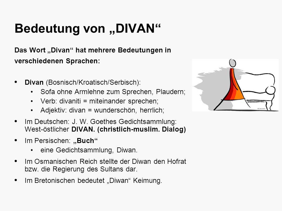 """bla bla bla Bedeutung von """"DIVAN Das Wort """"Divan hat mehrere Bedeutungen in verschiedenen Sprachen:"""