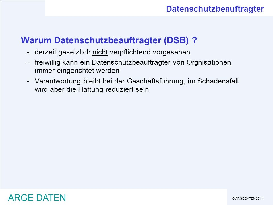 Warum Datenschutzbeauftragter (DSB)