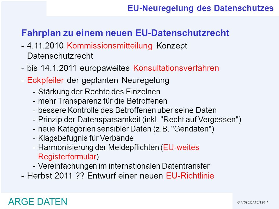 Fahrplan zu einem neuen EU-Datenschutzrecht