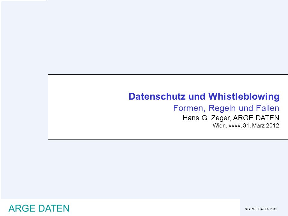 Datenschutz und Whistleblowing Formen, Regeln und Fallen
