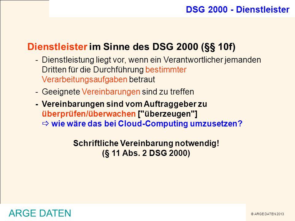 Schriftliche Vereinbarung notwendig! (§ 11 Abs. 2 DSG 2000)