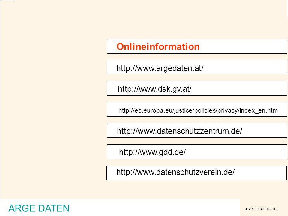 Onlineinformation ARGE DATEN http://www.argedaten.at/