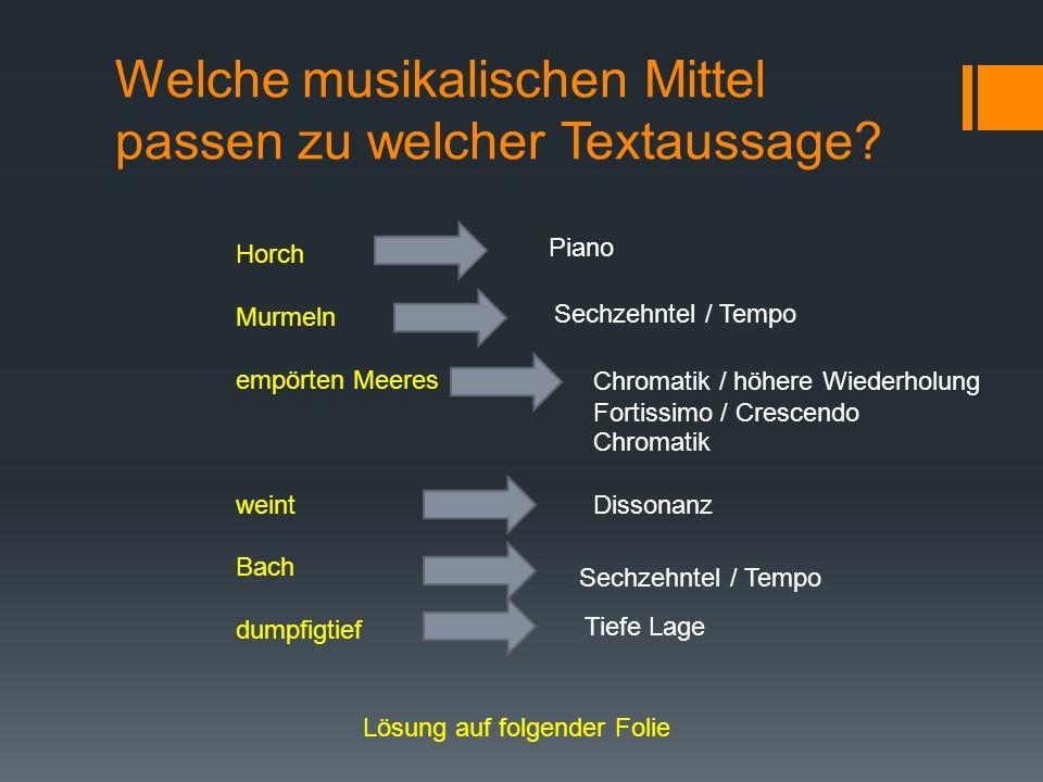 Welche musikalischen Mittel passen zu welcher Textaussage