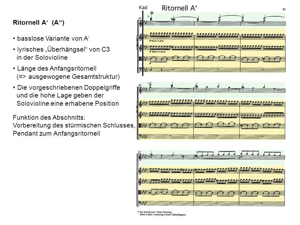 """Ritornell A' (A'') basslose Variante von A' lyrisches """"Überhängsel von C3. in der Solovioline. Länge des Anfangsritornell."""