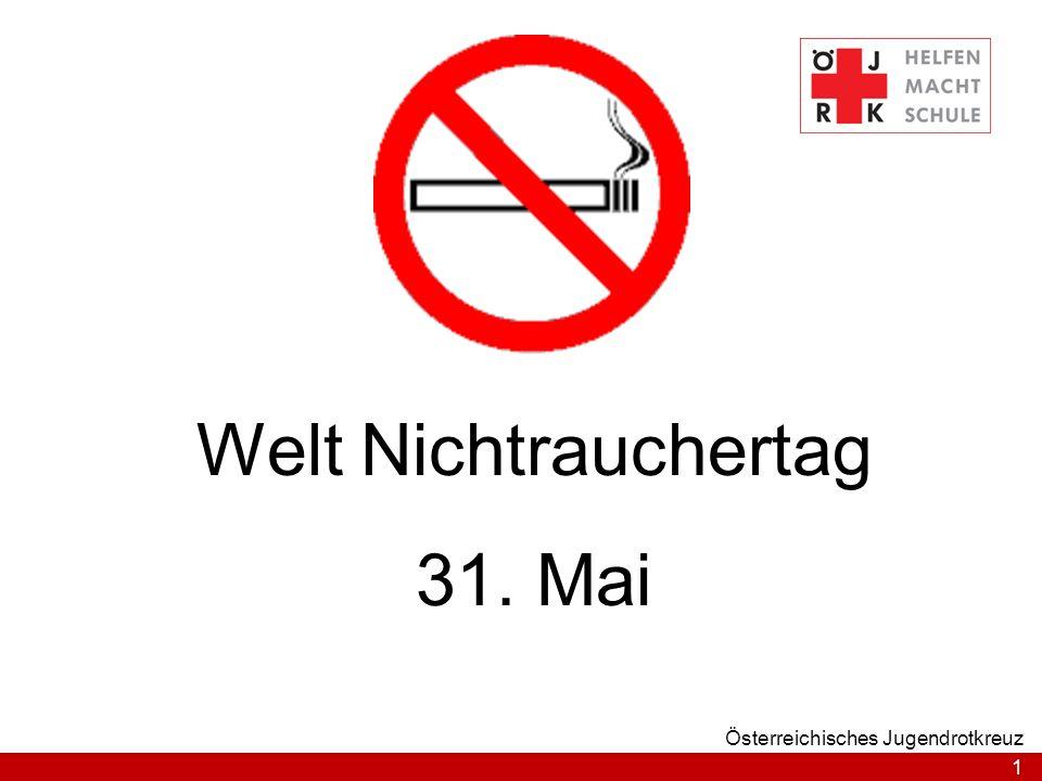 Welt Nichtrauchertag 31. Mai Österreichisches Jugendrotkreuz