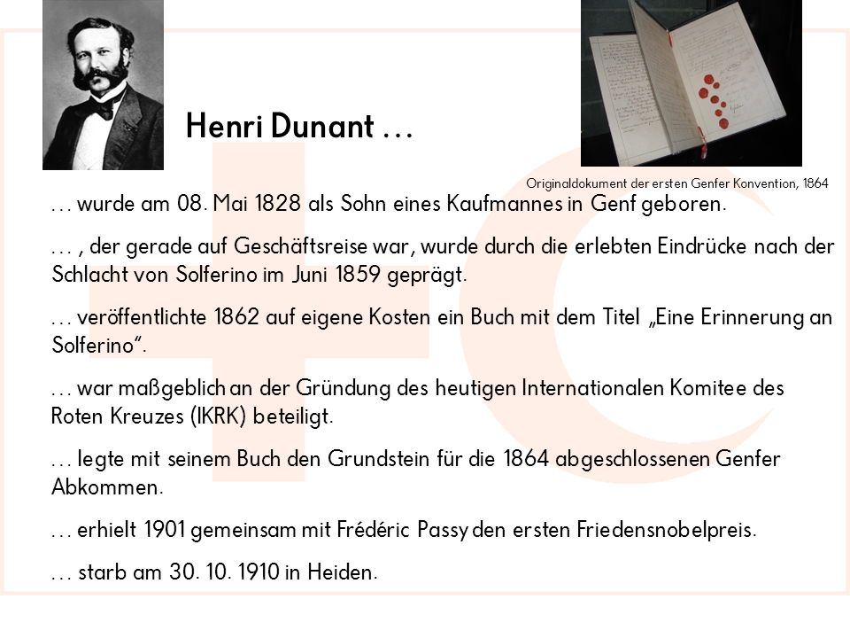 Henri Dunant … Originaldokument der ersten Genfer Konvention, 1864. … wurde am 08. Mai 1828 als Sohn eines Kaufmannes in Genf geboren.