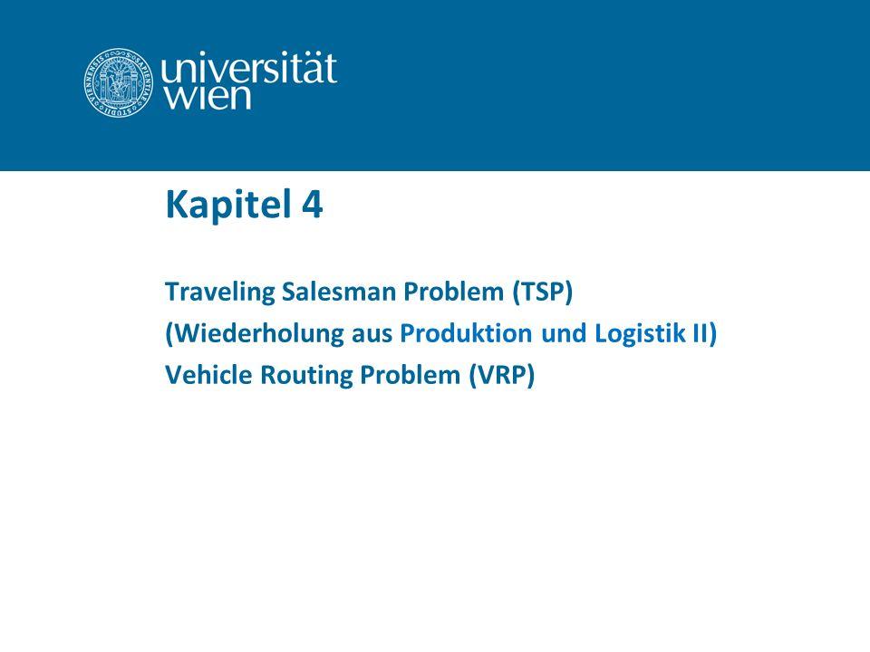 Kapitel 4 Traveling Salesman Problem (TSP)