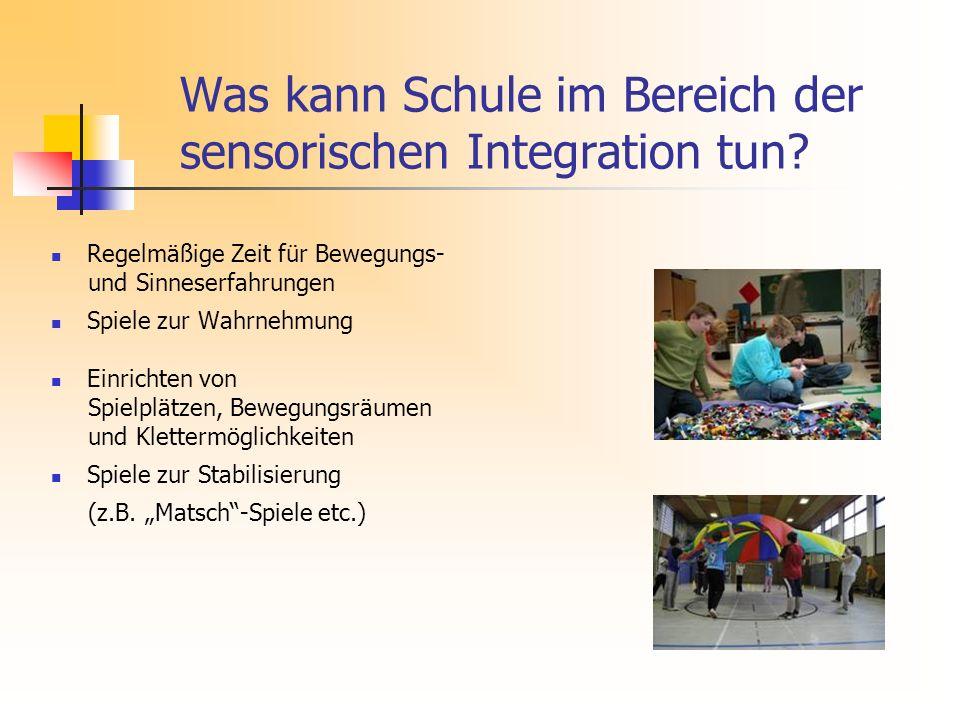 Was kann Schule im Bereich der sensorischen Integration tun
