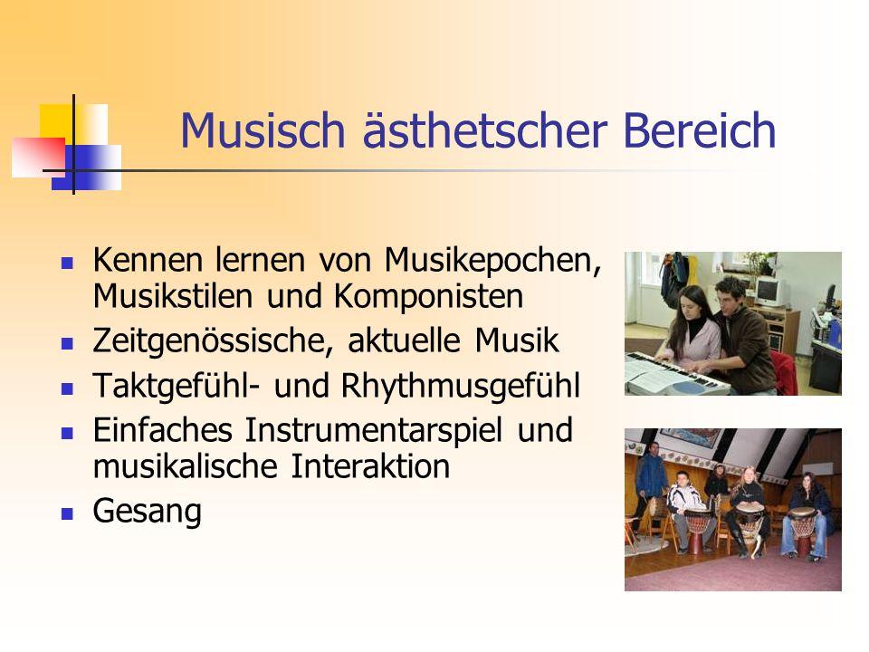 Musisch ästhetscher Bereich