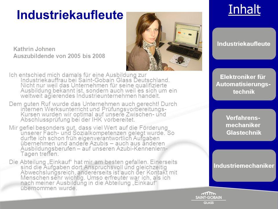 Industriekaufleute Kathrin Johnen. Auszubildende von 2005 bis 2008.