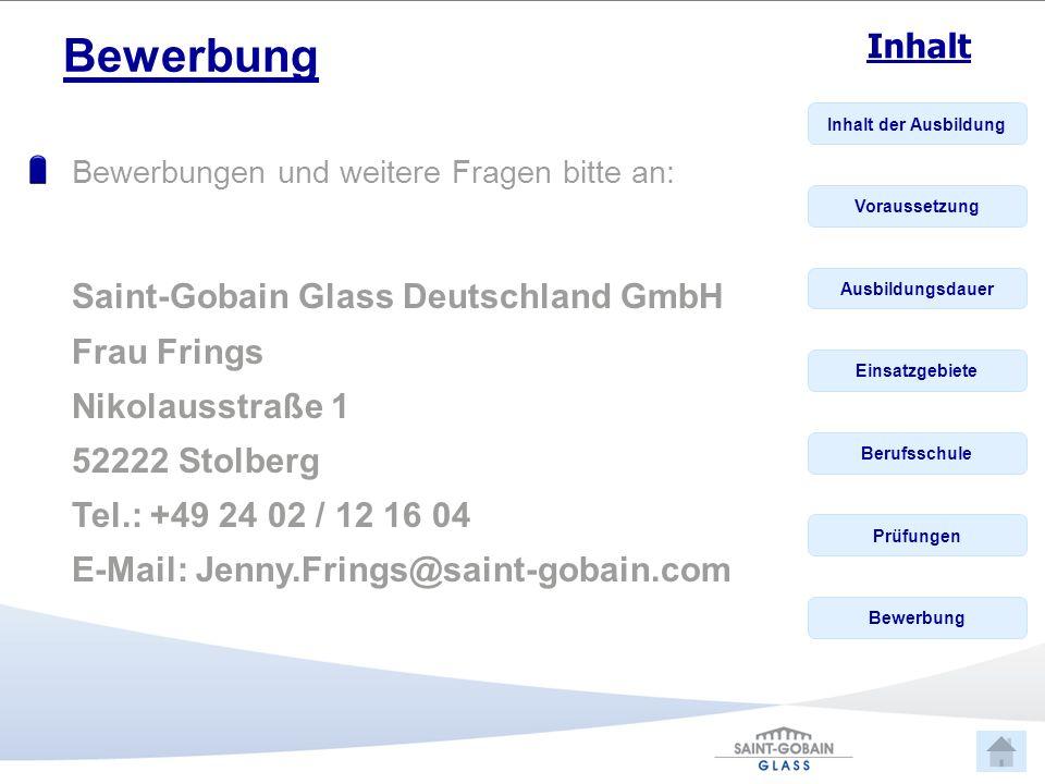 Bewerbung Saint-Gobain Glass Deutschland GmbH Frau Frings