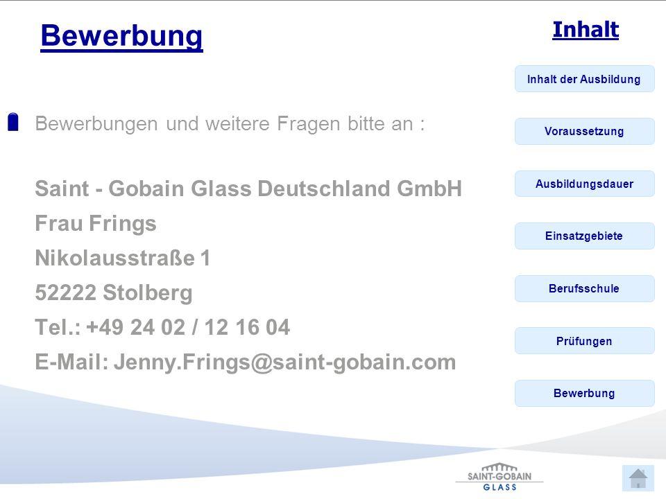 Bewerbung Saint - Gobain Glass Deutschland GmbH Frau Frings