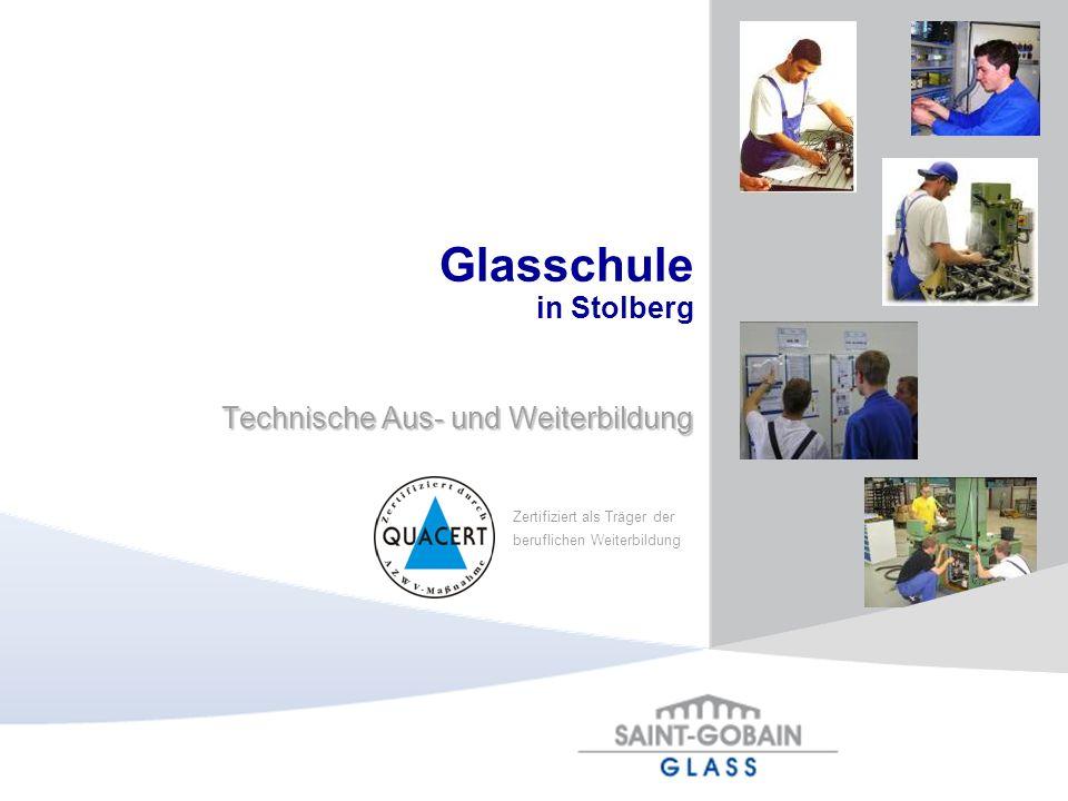 Glasschule in Stolberg