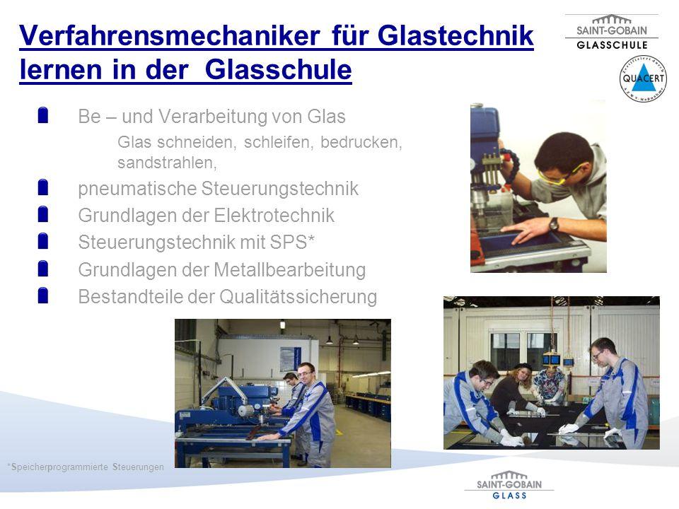 Verfahrensmechaniker für Glastechnik lernen in der Glasschule