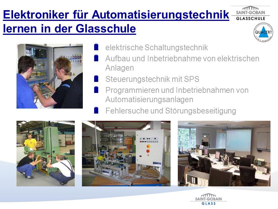 Elektroniker für Automatisierungstechnik lernen in der Glasschule
