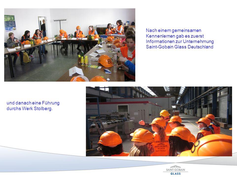Nach einem gemeinsamen Kennenlernen gab es zuerst Informationen zur Unternehmung Saint-Gobain Glass Deutschland