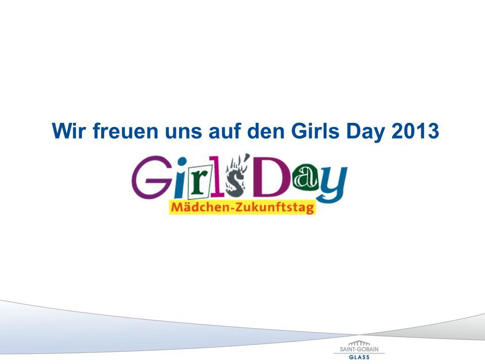 Wir freuen uns auf den Girls Day 2013