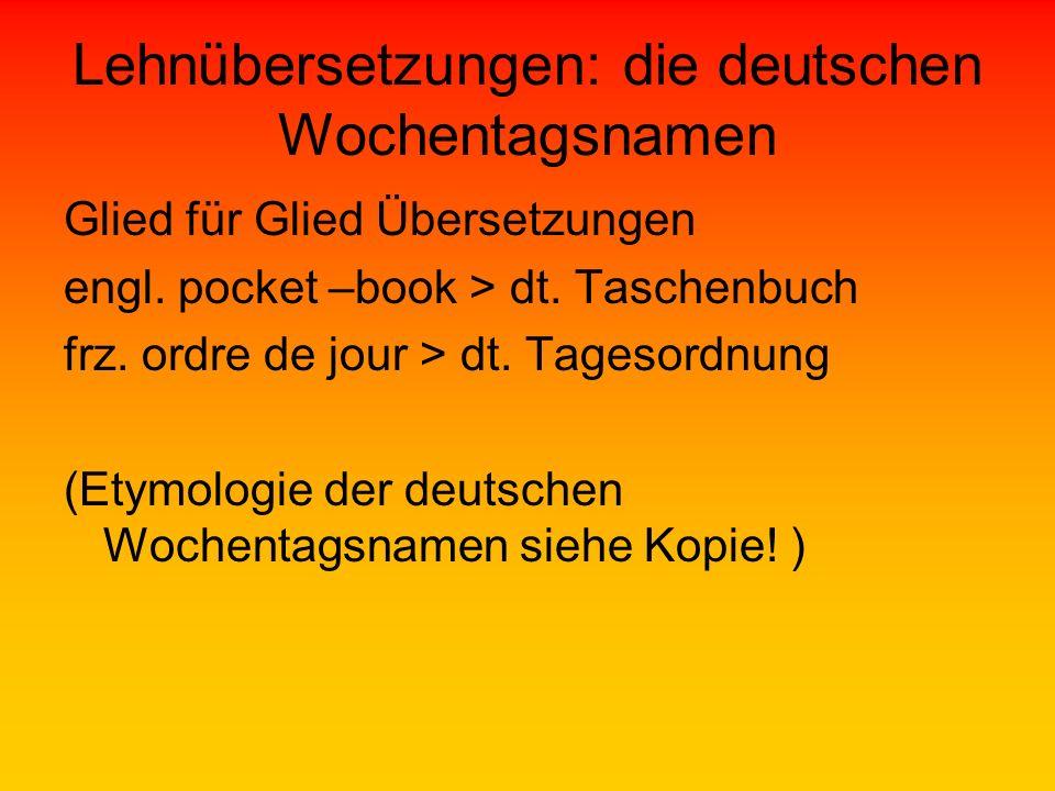 Lehnübersetzungen: die deutschen Wochentagsnamen