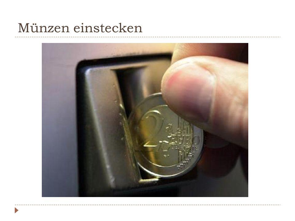 Münzen einstecken