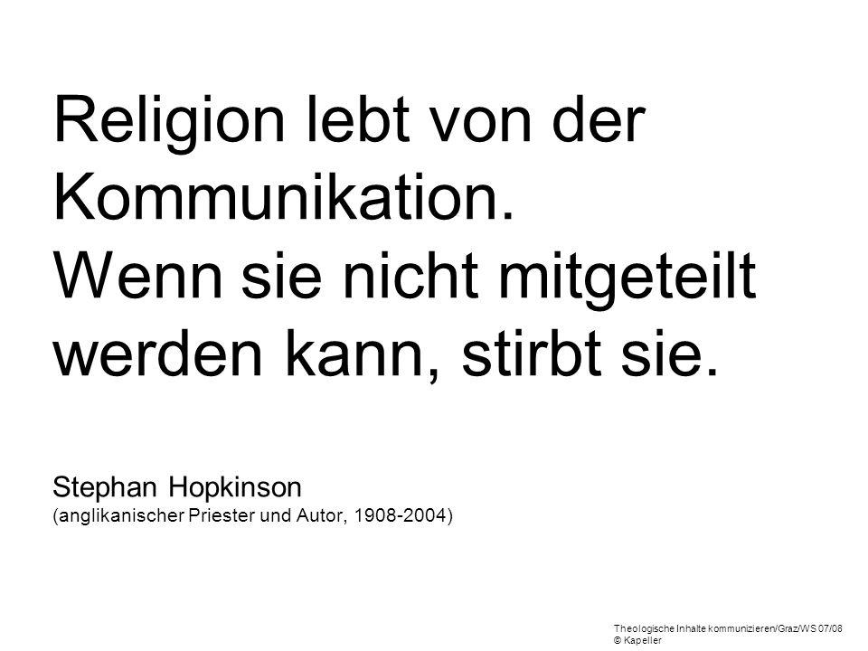 Religion lebt von der Kommunikation