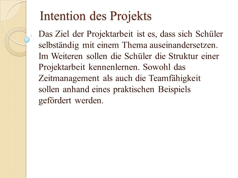 Intention des Projekts
