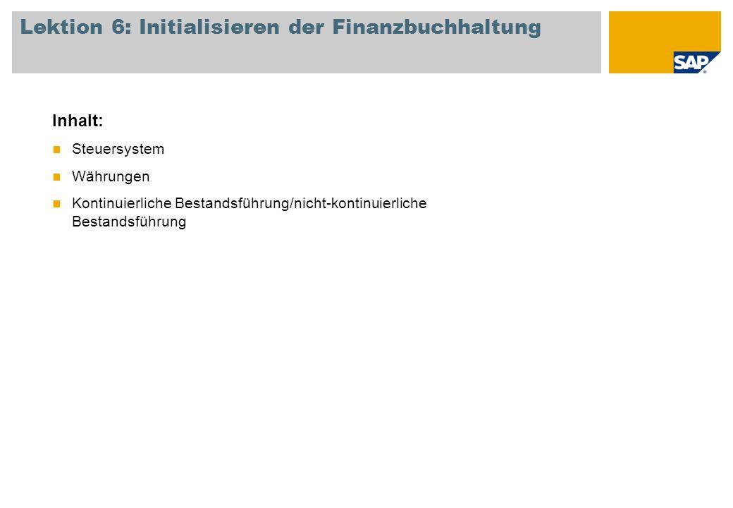 Lektion 6: Initialisieren der Finanzbuchhaltung