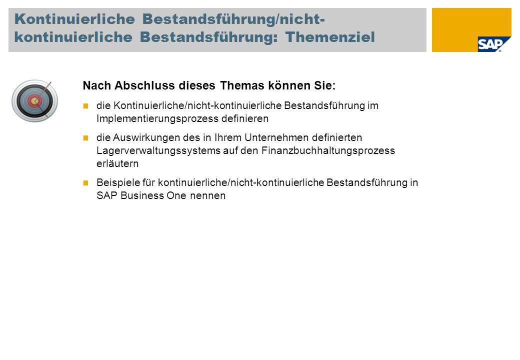 Kontinuierliche Bestandsführung/nicht-kontinuierliche Bestandsführung: Themenziel