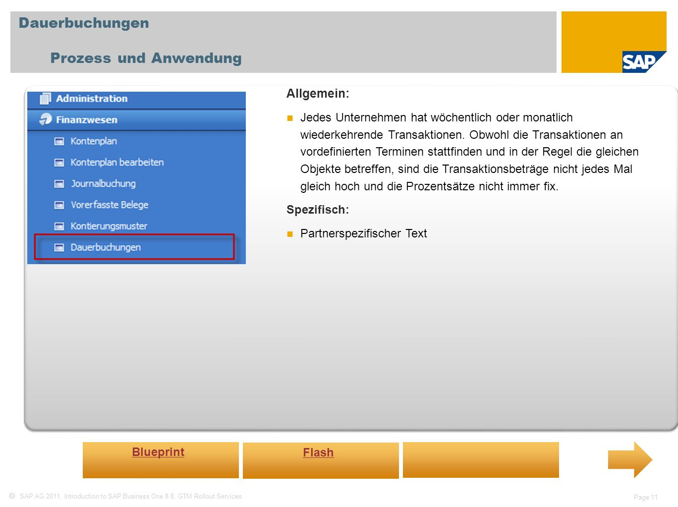 Dauerbuchungen Prozess und Anwendung Allgemein: