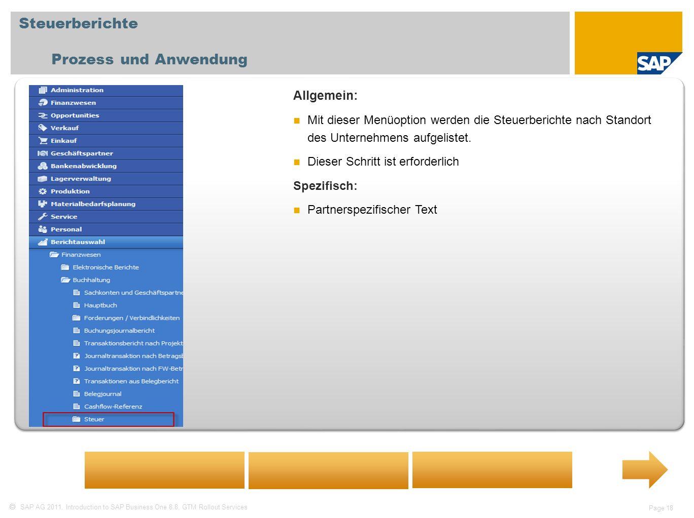 Steuerberichte Prozess und Anwendung Allgemein: