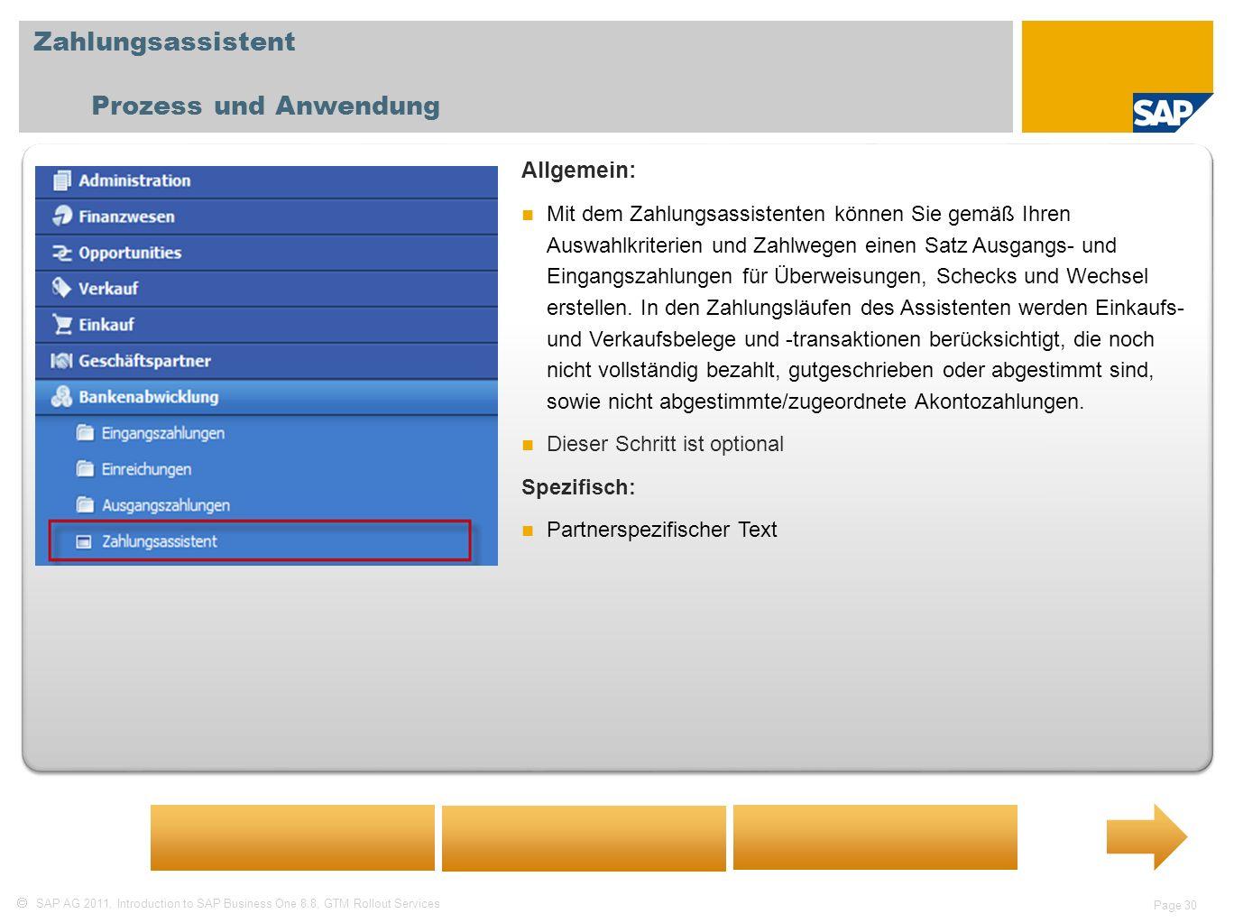 Zahlungsassistent Prozess und Anwendung Allgemein: