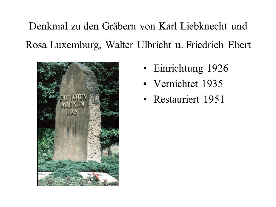 Denkmal zu den Gräbern von Karl Liebknecht und Rosa Luxemburg, Walter Ulbricht u. Friedrich Ebert