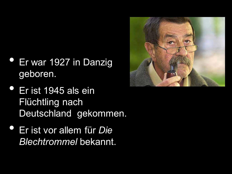 Er war 1927 in Danzig geboren.