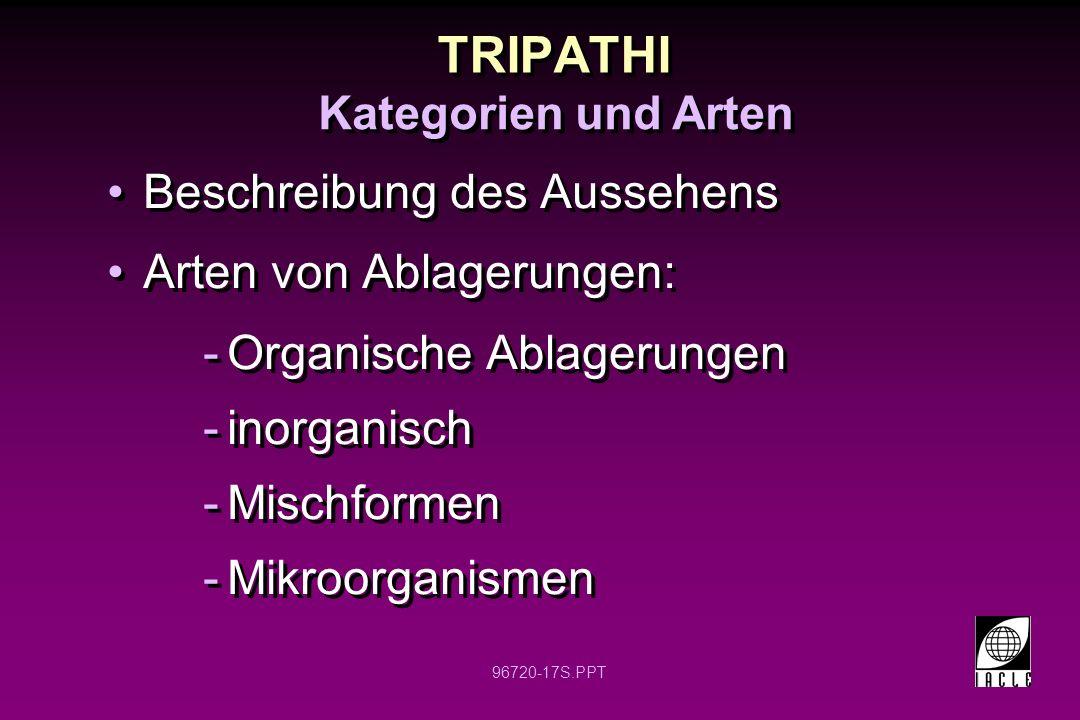 TRIPATHI Beschreibung des Aussehens Arten von Ablagerungen: