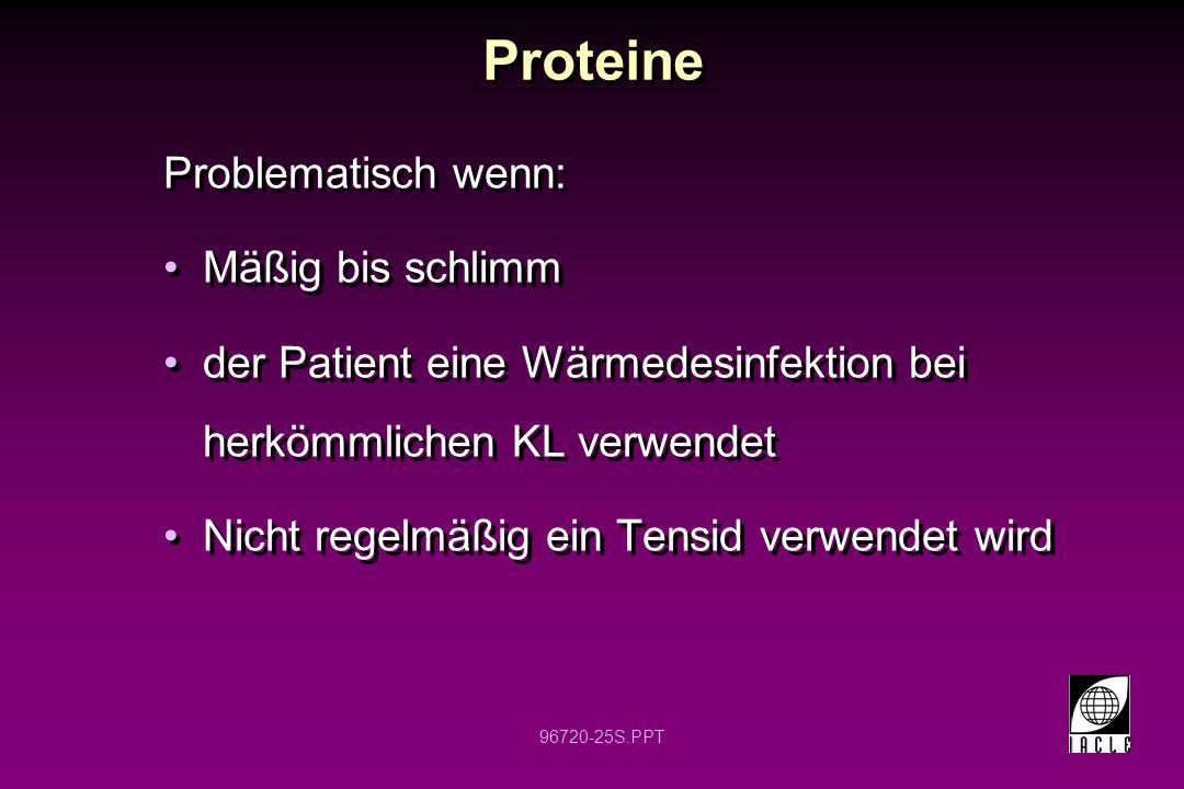 Proteine Problematisch wenn: Mäßig bis schlimm