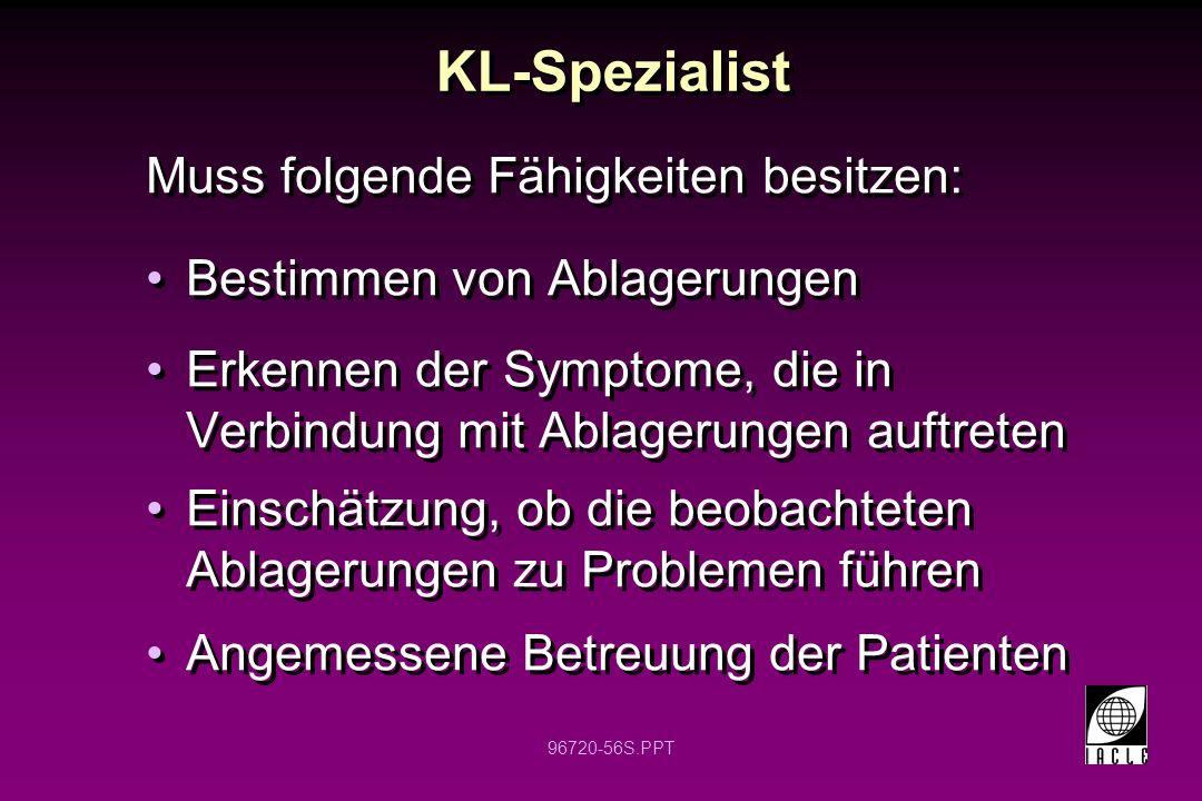 KL-Spezialist Muss folgende Fähigkeiten besitzen: