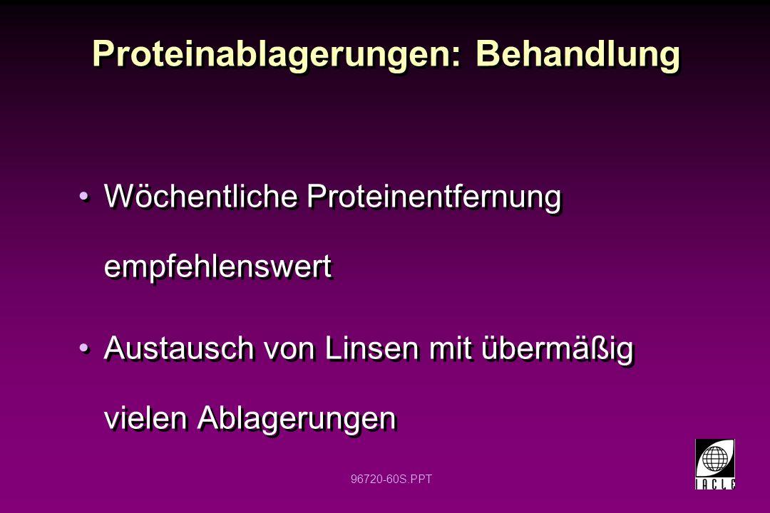 Proteinablagerungen: Behandlung