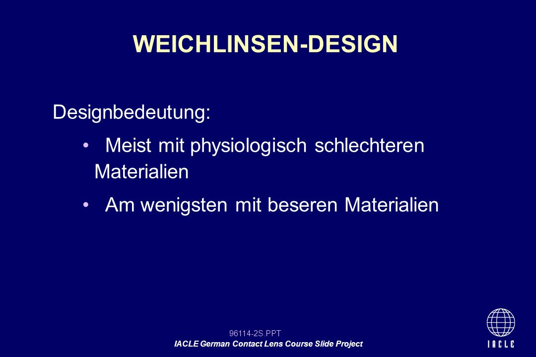 WEICHLINSEN-DESIGN Designbedeutung: