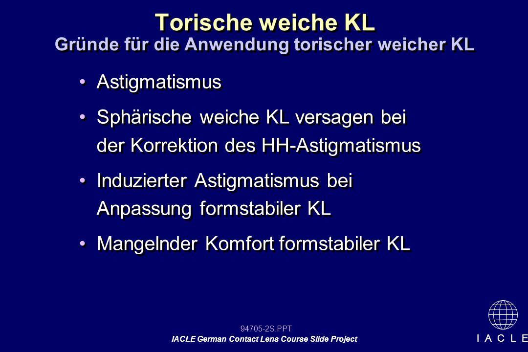 Gründe für die Anwendung torischer weicher KL