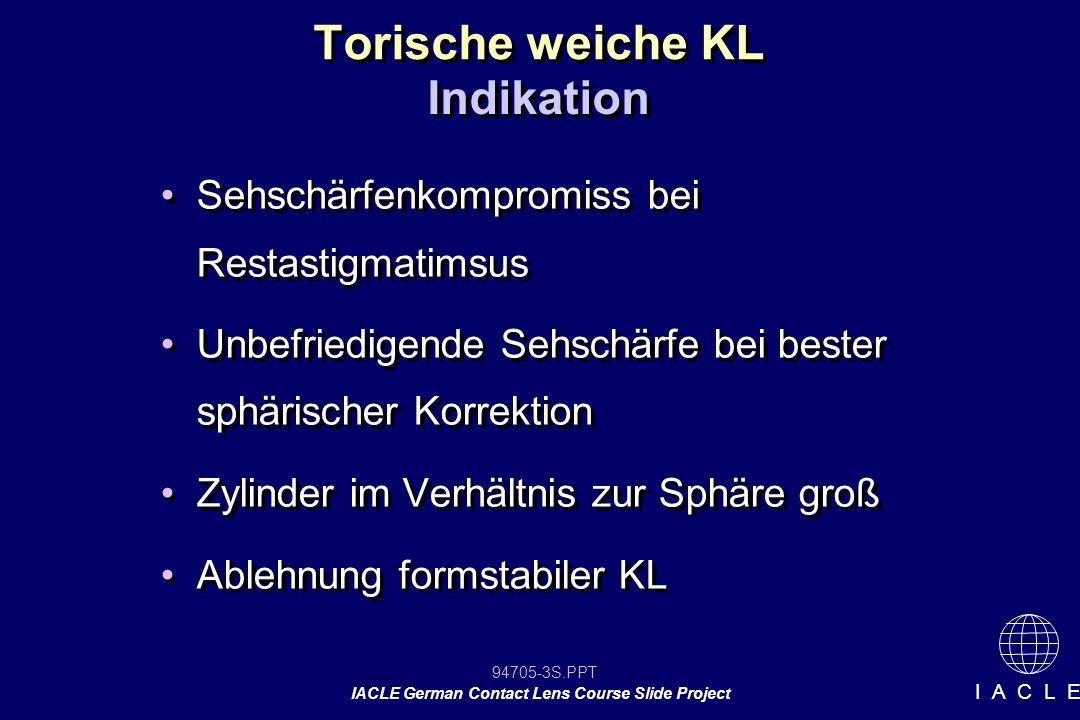 Torische weiche KL Indikation