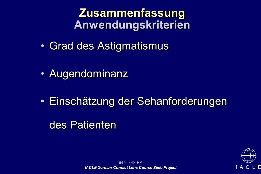 Zusammenfassung Anwendungskriterien Grad des Astigmatismus
