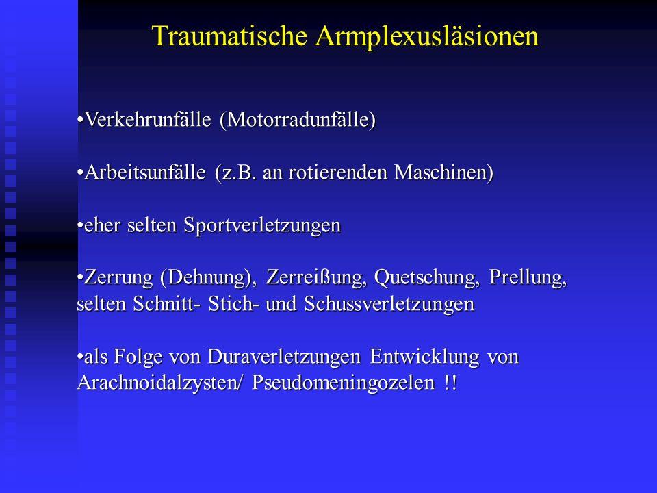 Traumatische Armplexusläsionen