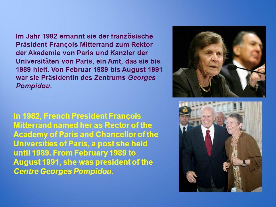 Im Jahr 1982 ernannt sie der französische Präsident François Mitterrand zum Rektor der Akademie von Paris und Kanzler der Universitäten von Paris, ein Amt, das sie bis 1989 hielt. Von Februar 1989 bis August 1991 war sie Präsidentin des Zentrums Georges Pompidou.
