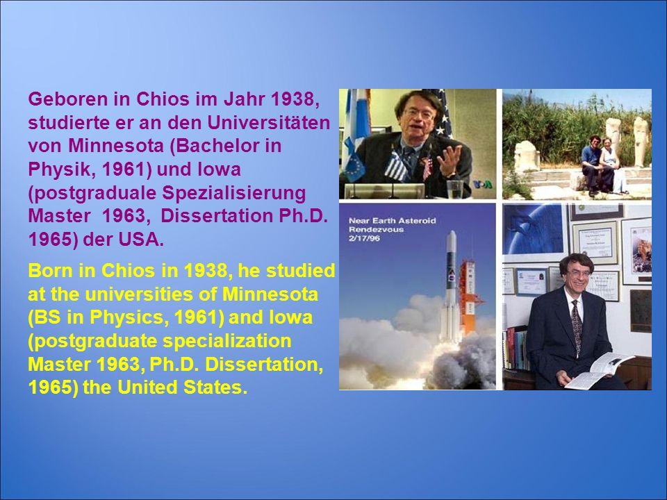 Geboren in Chios im Jahr 1938, studierte er an den Universitäten von Minnesota (Bachelor in Physik, 1961) und Iowa (postgraduale Spezialisierung Master 1963, Dissertation Ph.D. 1965) der USA.