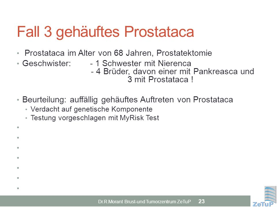 Fall 3 gehäuftes Prostataca